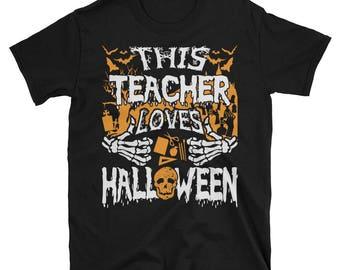 This Teacher Loves Halloween UNISEX T-Shirt Gift for Teacher