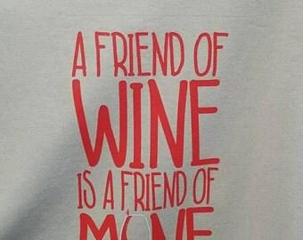 A friend of Wine is friend of Mine