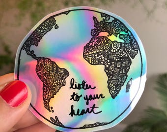Holographic Listen To Your Heart Sticker