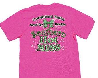 Sale Item: 1/2 off  Southern Hot Mess Tshirt