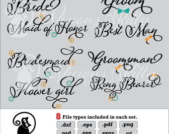 Bridal party bundle svg, bride groom svg, wedding party svg, dxf eps pdf png psd svg svgz tif files for print, cricut, silhouette, brother