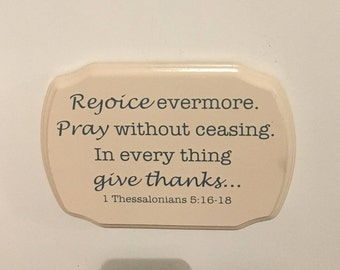 Ivory Bible Verse Wood Sign, 1 Thessalonians 5:16-18 Sign