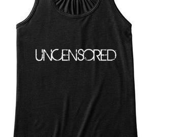 Uncensored Tank Top