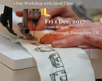 1 Day Workshop - Fri, 1 Dec 2017.   Draw with your sewing machine.   Learn to sketch with free-motion stitching and transform your appliqué