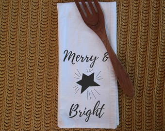 Tea Towel - Flour Sack towel - Merry & Bright - Christmas - Cotton Tea Towel - Kitchen towel - Dish Towel