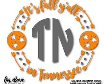 It's Fall Y'all in Tennessee TN Tristar Monogram Wreath (monogram NOT included) SVG, eps, dxf, png, jpg digital cut file Silhouette Cricut