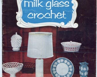 1950s Crochet Patterns Milk Glass Crochet Bowls Lamp Plates Bowls Retro Decor Lily Design Vintage Crochet Pattern