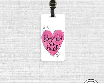 Luggage Tag Stay Wild at Heart Luggage Tag Printed Personalized Custom Metal Single Tag