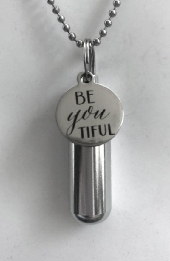"Engraved  ""Be-you-tiful  - Cremation Urn Necklace -  Hand Crafted - with Velvet Pouch and Fill Kit"