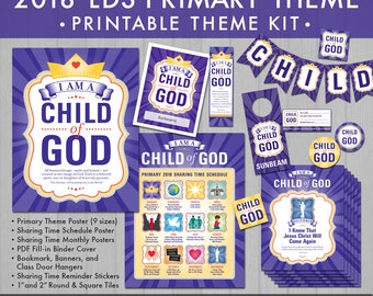 2018 LDS Primary Theme Printable Kit (Instant Download) - I Am a Child of God
