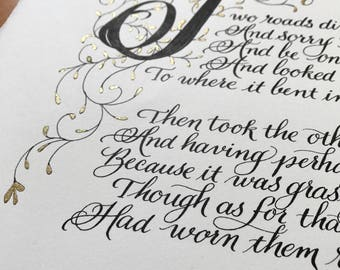 11x14/Robert Frost/Original/The Road Not Taken/Made to Order/Calligraphy/Custom Calligraphy/black and gold/By Hand