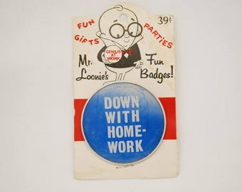 "Vintage ""Down With Homework"" Mr. Loonie's Fun Badge - Lenticular Flasher Button - 1960's - On Original Card"