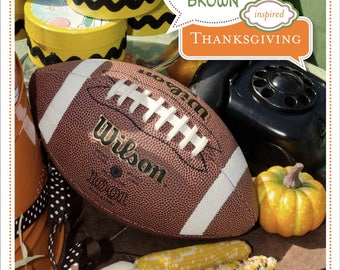 PARTY PLAN: Charlie Brown Thanksgiving Party Plan - Charlie Brown Party Plan - Peanuts Party Plan - Party Plan - Thanksgiving Party