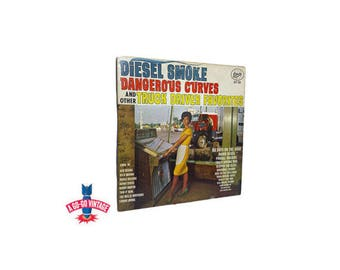 Vintage Trucker Music Album, Diesel Smoke Dangerous Curves & Other Truck Driver Favorites