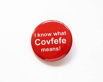 Covfefe, Funny pin, covfefe meaning, Humor, Funny button, Pinback buttons, Lapel Pin, red, what does covfefe mean, Covfefe pin (7747)