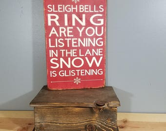 Christmas Sign - WINTER WONDERLAND - Sleigh Bells Ring Are You Listening In the Lane Snow is Glistening - Rustic, Hand Painted, Distressed -