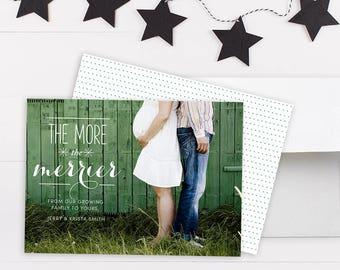 MORE THE MERRIER. Christmas Pregnancy Card. Christmas Pregnancy Announcement. Christmas Cards. Christmas Card Printable. Christmas Photo.