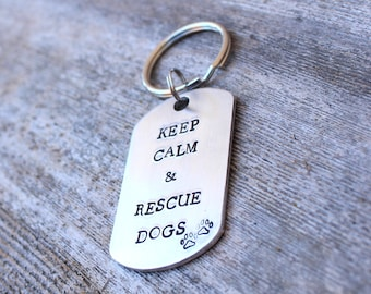 Keep Calm & Rescue Dogs: Customized Keychain or Pet ID Tag