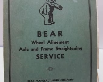 Vintage 1955 BEAR Wheel Alignment Axle and Frames Straightening Book