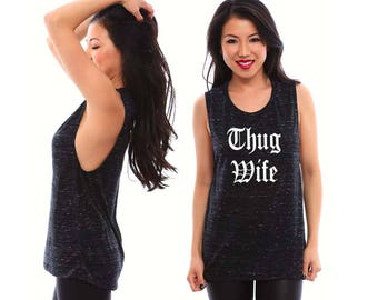 Thug Wife Shirt / Thug Wife / Anniversary Gifts for Women / Anniversary Gifts / Bridal Shower Gift / Wifey Shirt / Honeymoon Shirts / Wifey