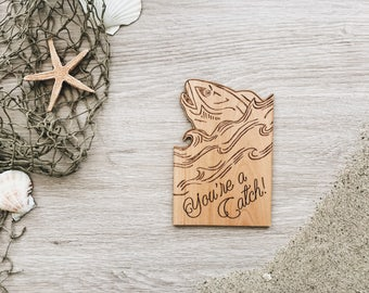 You're a Catch Fish Shape Wood Card [Love / Five Year, Fifth, 5th Anniversary for Him / Custom Anniversary / Valentine / Boyfriend]