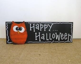 Happy Halloween Decorations Owl sign, shelf sitter, classroom decor, desk cubicle office, cute Halloween, kids fun not scarey,