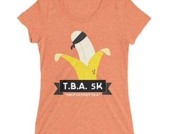 T.B.A 5K Runner - Arrested Development Bluth TV Show Pop-Culture - Ladies' short sleeve t-shirt