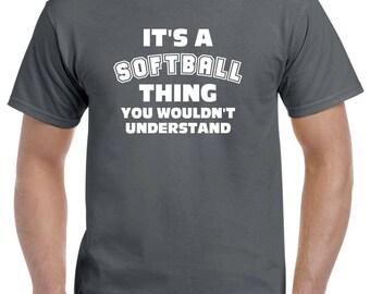 Softball Shirt-It's a Softball Thing-Softball Gift for Softball Player