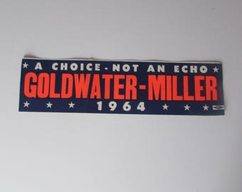 GOLDWATER  MILLER 1964 Bumber Sticker. A slice of History