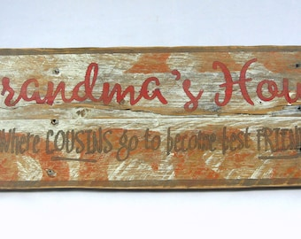 Grandma's House - Wooden Sign
