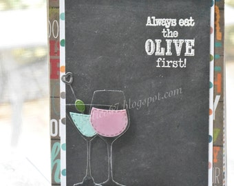 Always Eat The Olive First Card
