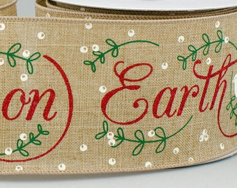 """Christmas Ribbon, PEACE On EARTH, 2.5"""" x 10Yds, Wired, Holiday Ribbon, Wreath Supply, Wreath, Holiday Ribbon, 37854, P2B"""
