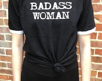 BADASS Woman Ringer Tee, Badass Woman Tshirt, Badass Woman Shirt, Badass Woman Shirt, FREE SHIP