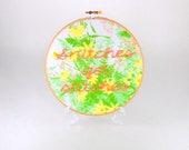 Snitches get Stitches Hoop Art - 7 Inches  - Green, Yellow and Peach Floral - Sassy Hoop Art