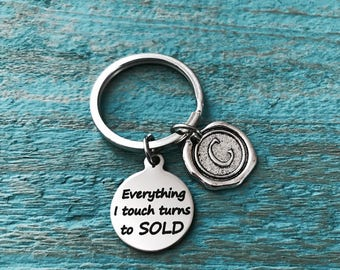 Everything I touch, turns to sold, Realtor, Agent, marketing, closing, promotional, Broker, Gifts for, Silver Keychain, Silver Keyring