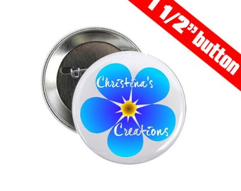 Christina's Creations 1 1/2 inch Pinback Button