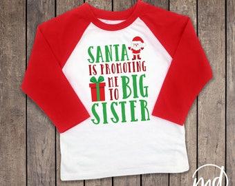 Santa is Promoting Me to Big Sister, Big Sister Christmas Announcement Shirt, Christmas Big Sister Announcement, Pregnancy Annoucement