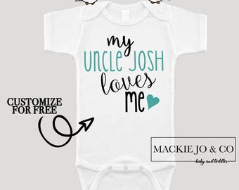 My Uncle Loves Me CUSTOMIZE NAME and Font Color Bodysuit New Uncle Annoucement