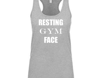 Resting Gym Face Tank Top Funny Gym Shirt Workout Gift Funny Workout Top