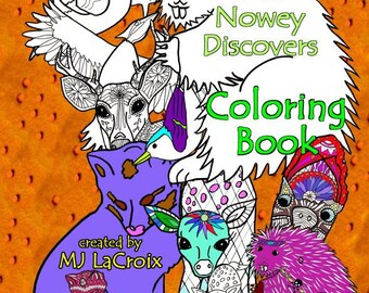 SIGNED -- The Nowey Discovers COLORING BOOK