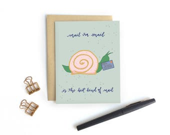 Card - Mail via Snail is the Best Kind of Mail | Just Because Snail Mail Card, Friendship Card, Thank You Stationery, Pen Pal Card