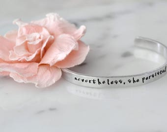 Nevertheless, She Persisted Handmade Bracelet | Girl Boss, Boss Babe, Feminist | Gift for Her | Available in Gold or Silver