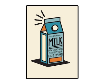 DRINK MILK-Fight The Man! Original Digital Print Poster/Wall Art