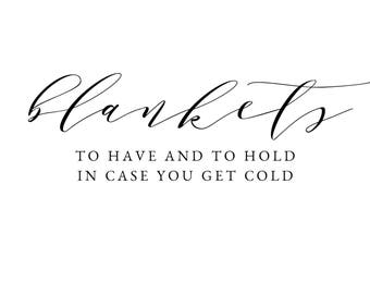 Blankets || To Have and To Hold || Wedding Sign || Automatic Download