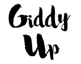 Giddy up printable