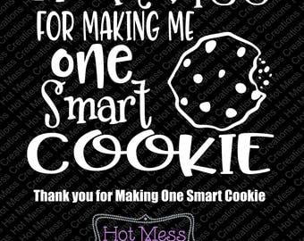 One Smart Cookie SVG - Teacher Gift SVG - Teacher Valentine Gift Design - Thank you Teacher Design - SVG Digital Download