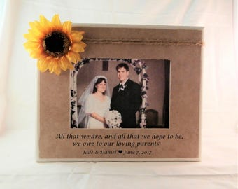 Wedding gift for parents from bride and groom, All that we are and all that we hope to be picture frame for parents wedding thank you