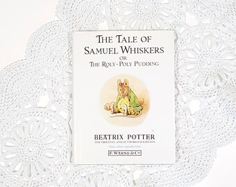 Vintage Beatrix Potter Books - The Tale of Samuel Whiskers - Vintage Children's Hardcover Books