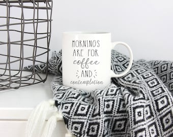 Stranger Things, Mornings are for coffee and contemplation, Stranger things Gift, The upside down, Jim Hopper, Coworker Gift, Hawkins Police