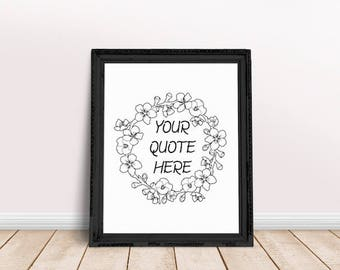 Custom Quote | Your Own Quote, Your Quote Here, Custom Floral Quote, Custom Wreath Quote, Floral Wreath Quote, Personal Quote,  Wreath Quote